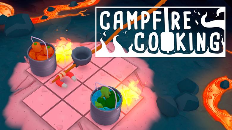 «Campfire Cooking» – НЕ симулятор готовки, как вы могли подумать