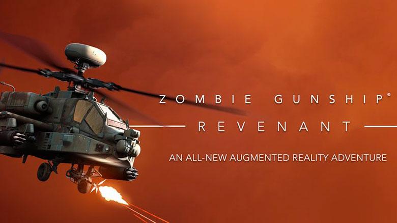 «Zombie Gunship Revenant AR»: месите зомби с вертолёта в дополненной реальности!