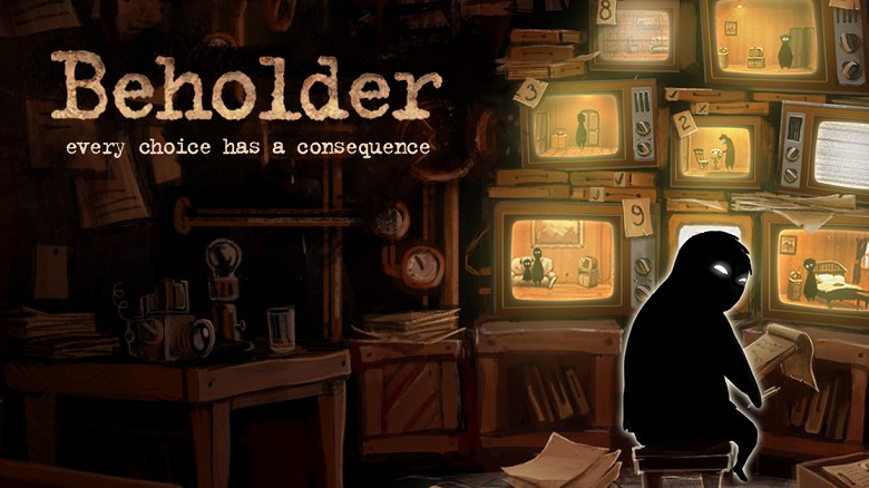 Beholder – а ты уже написал донос?