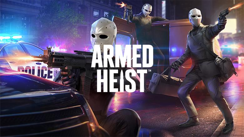 «Armed Heist»: настало время крупных ограблений!
