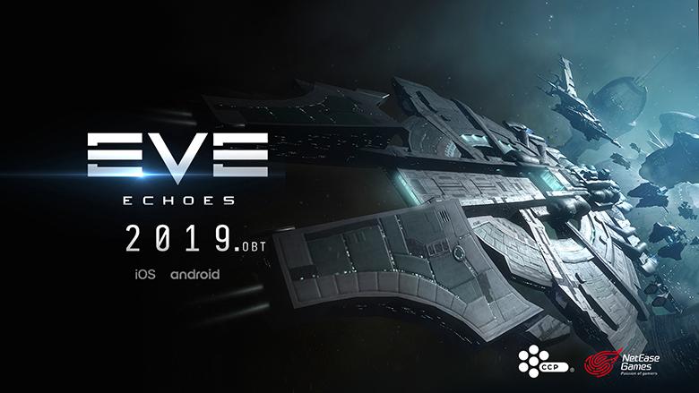 Открытый бета-тест «EVE: Echoes» начнётся в 2019 году